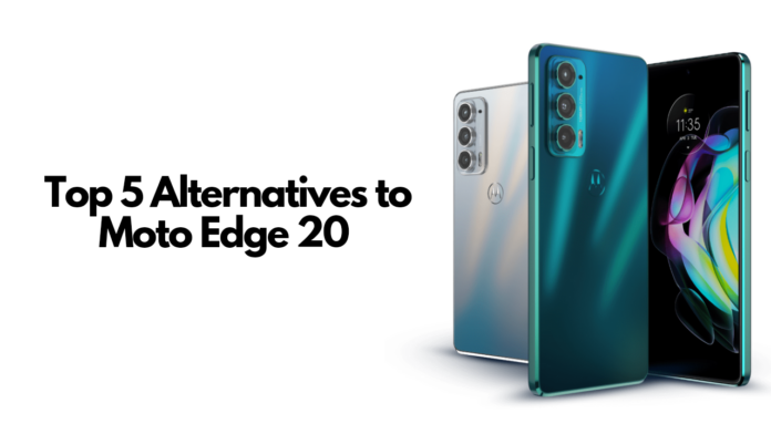 Top 5 Alternatives Moto Edge 20